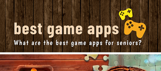 What Are the Best Game Apps for Seniors? [Infographic]